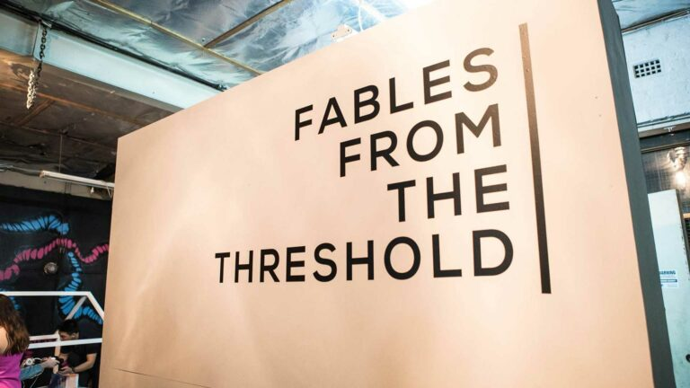Gallery signage from the Fables From The Threshold (FABLES) exhibition opening.